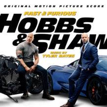 Fast & Furious: Hobbs & Shaw (Tyler Bates) UnderScorama : Septembre 2019