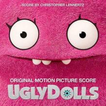 UglyDolls (Christopher Lennertz) UnderScorama : Septembre 2019