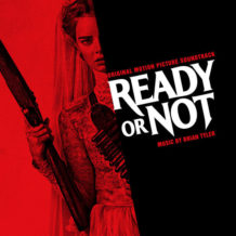 Ready Or Not (Brian Tyler) UnderScorama : Septembre 2019