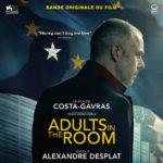 Adults In The Room (Alexandre Desplat) UnderScorama : Décembre 2019