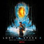Lost In Space (Season 2) (Christopher Lennertz) UnderScorama : Janvier 2020