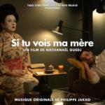 Si Tu Vois Ma Mère (Philippe Jakko) UnderScorama : Mai 2020