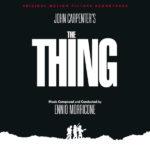 Thing (The) (Ennio Morricone) UnderScorama : Juillet 2020