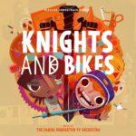 Knights And Bikes (Daniel Pemberton) UnderScorama : Août 2020