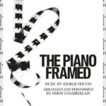 Piano Framed (The) (George Fenton) UnderScorama : Août 2020