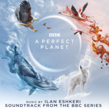 Perfect Planet (A) (Ilan Eshkeri) UnderScorama : Février 2021