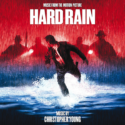 Hard Rain (Christopher Young) UnderScorama : Avril 2021