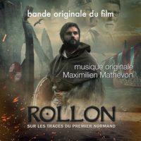 Rollon : sur les Traces du Premier Normand (Maximilien Mathevon) UnderScorama : Mars 2021