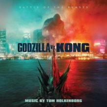 Godzilla vs. Kong (Tom Holkenborg) UnderScorama : Avril 2021