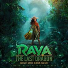 Raya And The Last Dragon (James Newton Howard) UnderScorama : Mars 2021