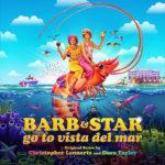 Barb & Star Go To Vista Del Mar (Christopher Lennertz & Dara Taylor) UnderScorama : Mars 2021