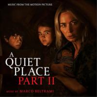 Quiet Place – Part II (A) (Marco Beltrami) UnderScorama : Juin 2021