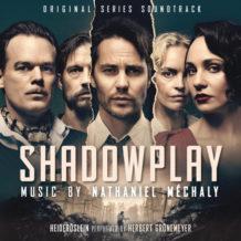 Shadowplay (Season 1) (Nathaniel Méchaly) UnderScorama : Avril 2021