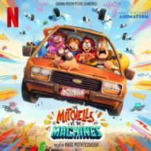 Mitchells Vs. The Machines (The) (Mark Mothersbaugh) UnderScorama : Mai 2021
