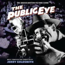 Public Eye (The) (Jerry Goldsmith) UnderScorama : Juillet 2021