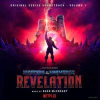 Masters Of The Universe: Revelation – Volume 1 (Bear McCreary) UnderScorama : Août 2021