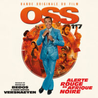 OSS 117 : Alerte Rouge en Afrique Noire (Anne-Sophie Versnaeyen & Nicolas Bedos) UnderScorama : Août 2021