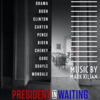 President In Waiting (Mark Kilian) UnderScorama : Juin 2021