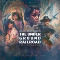 Underground Railroad (The) (Nicholas Britell) UnderScorama : Juin 2021